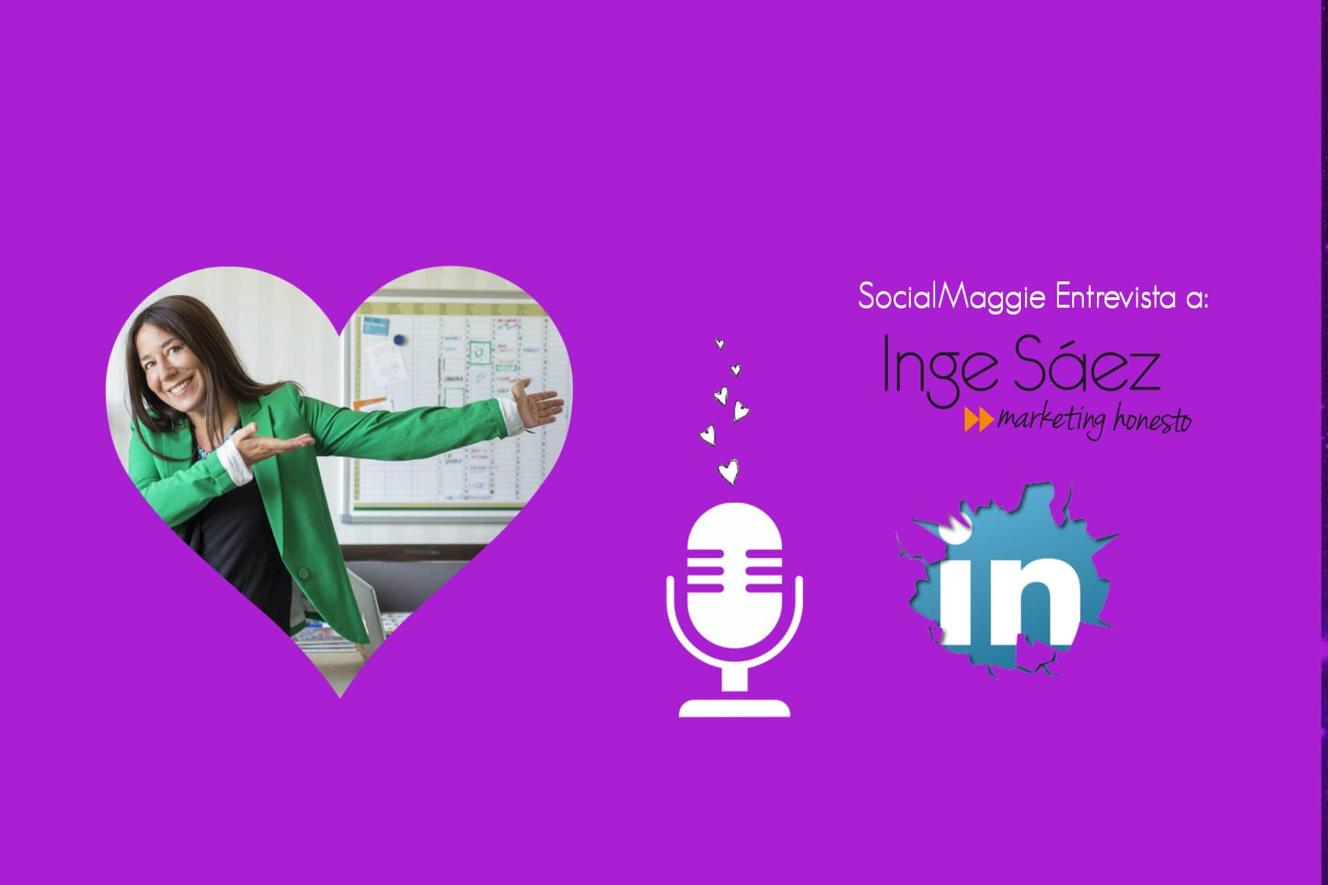 """Entrevista a Inge Saez – """"Lo importante no es qué puede mejorar Linkedin, sino lo que ya podemos conseguir con lo que hay"""""""