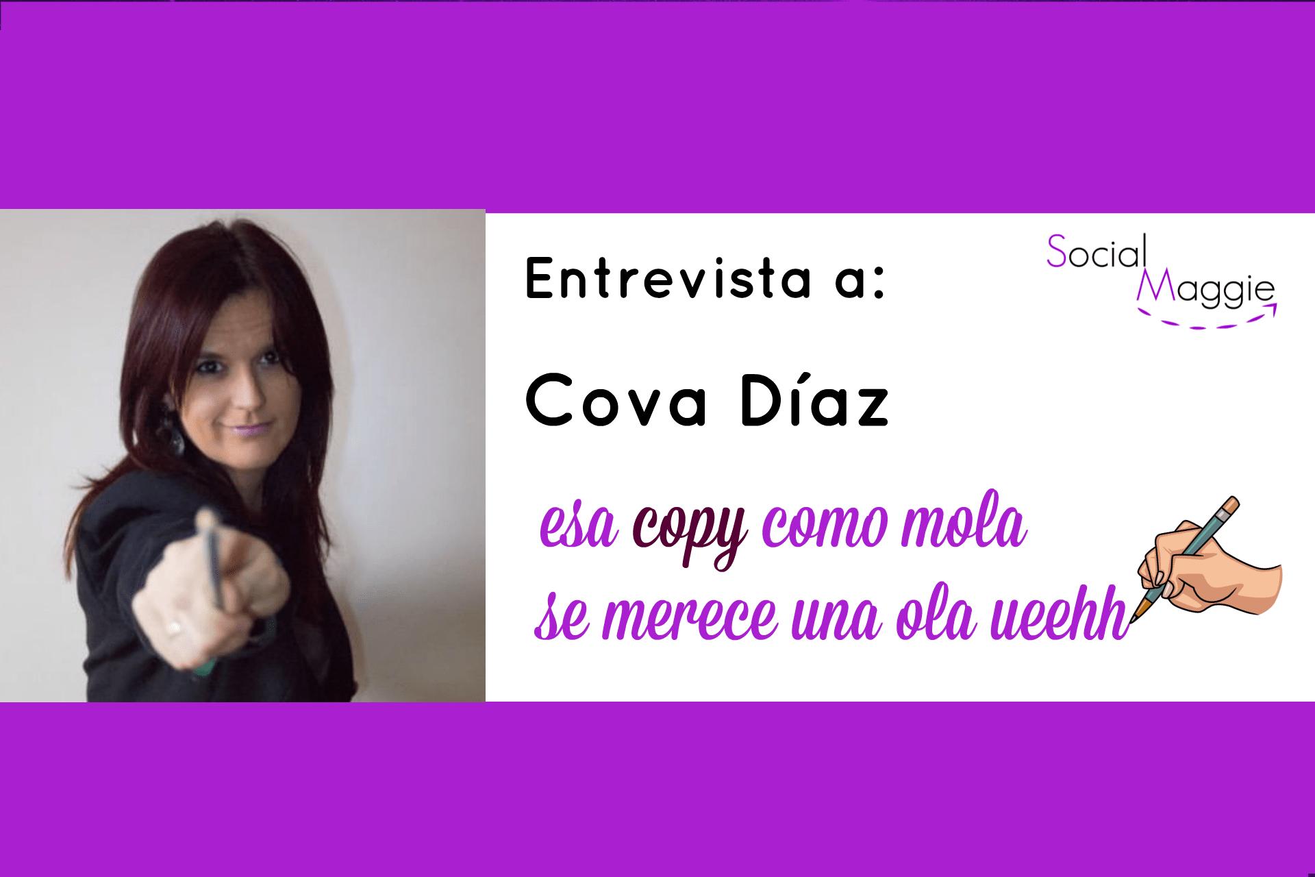 """Entrevista a Cova Díaz – """"Escribe para crear una comunidad, no solo para vender"""""""