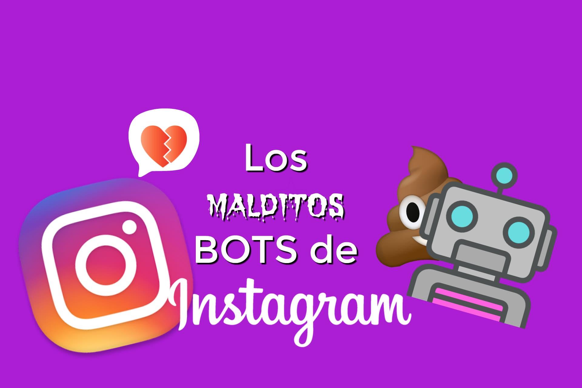 Los bots de Instagram: qué son, para qué se usan y consecuencias