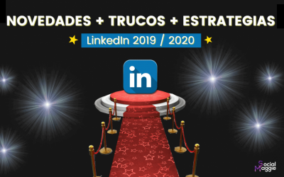 Novedades, trucos y estrategias en LinkedIn [2019-2020]