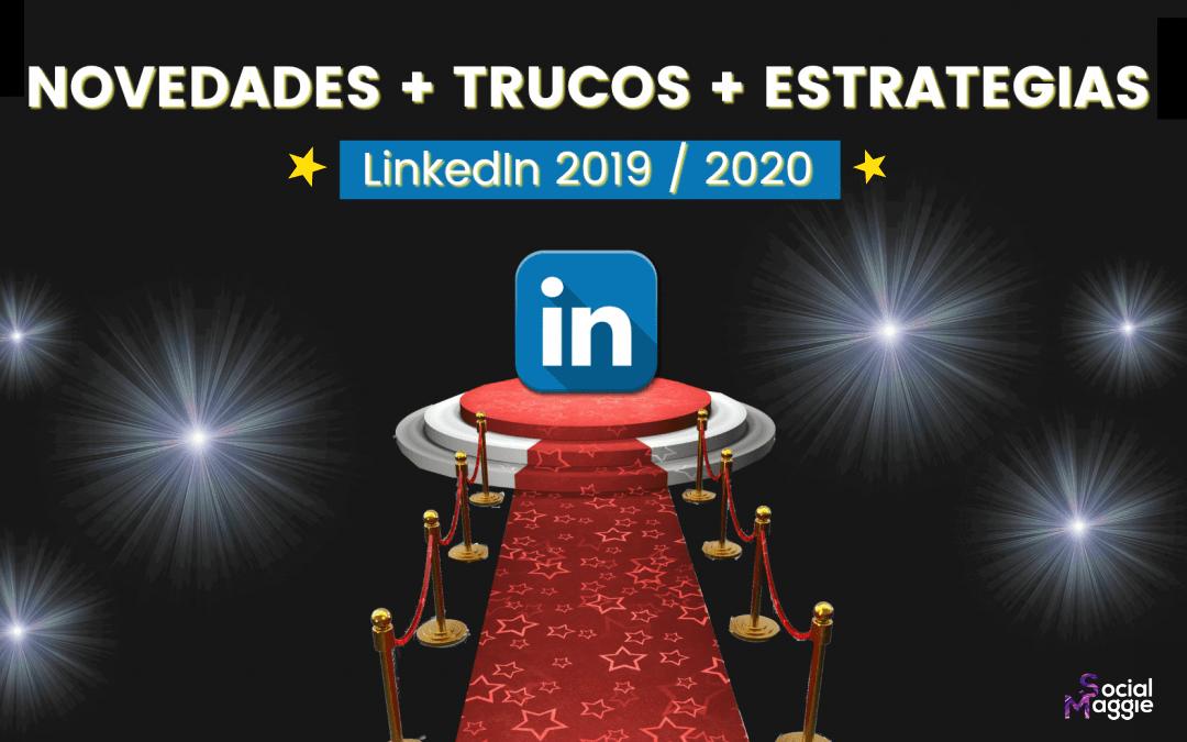 novedades-trucos-estrategias-linkedin-2019-2020-socialmaggie-111-min